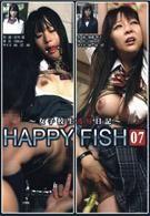 女高中生凌辱日記 HAPPY FISH 07